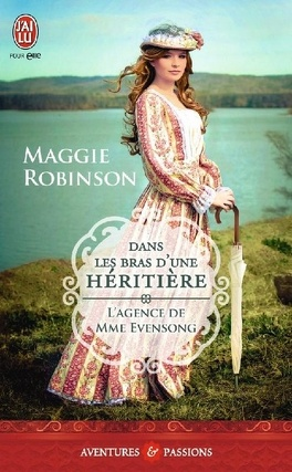 Couverture du livre : L'Agence de Mme Evensong, Tome 1 : Dans les bras d'une héritière