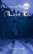 Le Clan du Hameau, Tome 5 : Loch Eil