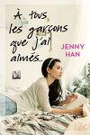 couverture Les Amours de Lara Jean, Tome 1 : À tous les garçons que j'ai aimés...