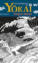 Yôkai - Dictionnaire des monstres Japonais