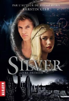 Couverture du livre : Silver, Livre premier