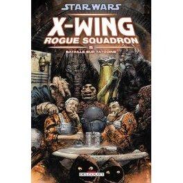 Couverture du livre : Star Wars X-Wing Rogue Squadron, Tome 5 : Bataille sur Tatooine