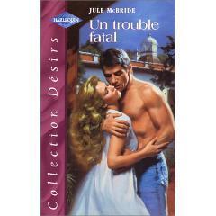 Couverture du livre : Un trouble fatal