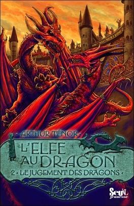 Couverture du livre : L'elfe au dragon, tome 2 : Le jugement des dragons