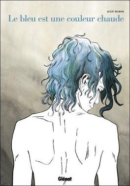 Couverture du livre : Le bleu est une couleur chaude
