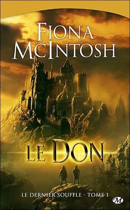 Couverture du livre : Le Dernier Souffle, Tome 1 : Le Don