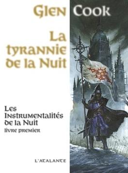 Couverture du livre : Les Instrumentalités de la Nuit, Tome 1 : La tyrannie de la nuit