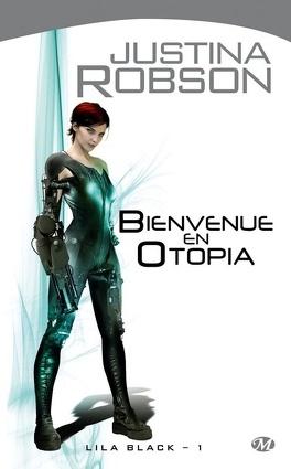 Couverture du livre : Lila Black, tome 1 : Bienvenue en Otopia