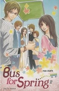 Bus for spring, tome 2