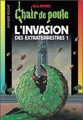 Chair de poule, tome 55 : L'Invasion des extra-terrestres I