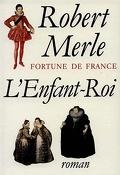 Fortune de France, tome 8 : L'Enfant-Roi