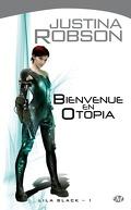 Lila Black, tome 1 : Bienvenue en Otopia