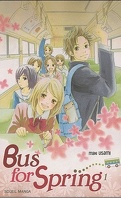 Bus for spring, Tome 1