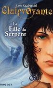 Clairvoyante, tome 3 : La Fille du serpent