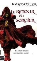 La prophétie du royaume de Lur, tome 2 : Le retour du sorcier