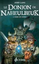 Le Donjon de Naheulbeuk, Tome 2 : L'Orbe de Xaraz