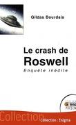 Le crash de Roswell - Enquête inédite