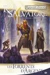 couverture Les Royaumes oubliés - La Légende de Drizzt, tome 5 : Les Torrents d'argent
