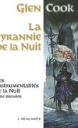 Les Instrumentalités de la Nuit, Tome 1 : La tyrannie de la nuit
