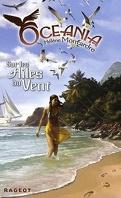 Oceania, Tome 3 : Sur les ailes du vent