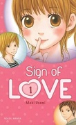 Sign of love, Tome 1