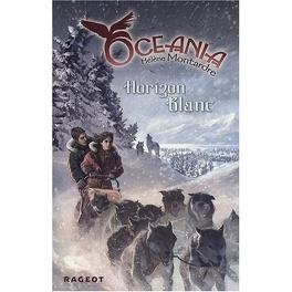 Couverture du livre : Oceania, Tome 2 : Horizon blanc