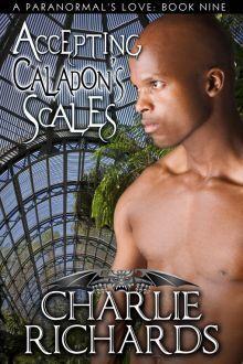 Couverture du livre : A Paranormal's Love, Tome 9 : Accepting Caladon's Scales