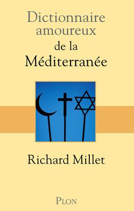 Couverture du livre : Dictionnaire amoureux de la Méditerranée