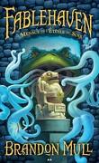 Fablehaven, Tome 2 : La Menace de l'étoile du soir