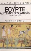 La vie quotidienne en Égypte au temps des Ramsès
