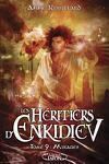 couverture Les Héritiers d'Enkidiev, Tome 9 : Mirages