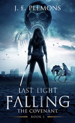 The Covenant, Tome 1 : Last Light Falling