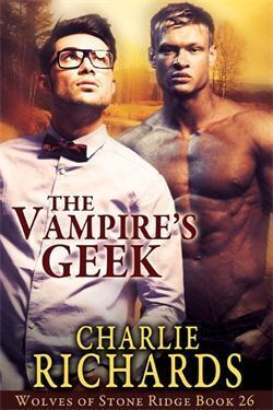Couverture du livre : Wolves of Stone Ridge, Tome 26 : The Vampire's Geek