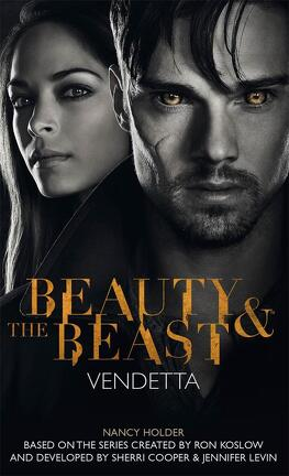Couverture du livre : Beauty & the Beast - Vendetta