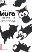 Kuro, un coeur de chat, Tome 1