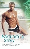 Mano's Story