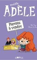 Mortelle Adèle, tome 8 : Parents à vendre