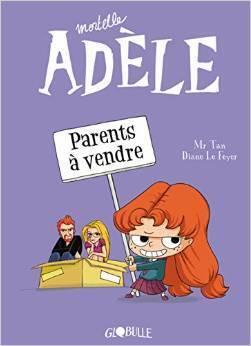 Mortelle Adèle, tome 8 : Parents à vendre - Livre de Mr Tan,Diane ...