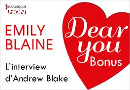 Couverture du livre : Dear You - Bonus : L'interview Andrew Blake