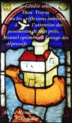 Couverture du livre : La Bulbe-Génèse selon Dieu Traym