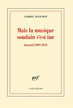 Couverture de Mais la musique soudain s'est tue - Journal 2009-2013