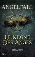Angelfall, Tome 2 : Le Règne des anges