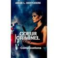 Cœur criminel, tome 2 : Complications