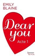 Dear You, Acte 1
