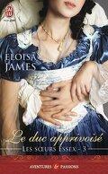 Les Sœurs Essex, Tome 3 : Le Duc apprivoisé