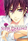 Super Darling ! tome 1