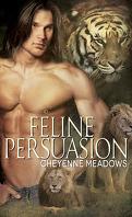 Feline Persuasion