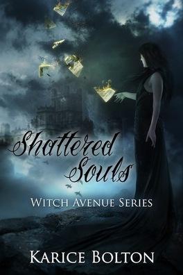 Couverture du livre : Witch Avenue, tome 4 : Shattered Souls
