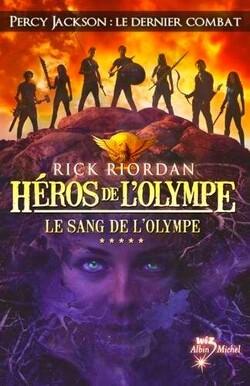 Couverture de Héros de l'Olympe, Tome 5 : Le Sang de l'Olympe