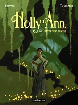 Couverture du livre : Holly Ann, tome 1 : La chèvre sans cornes